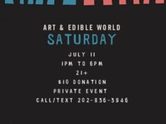 Art & Edible World Saturday (DC) July 11 2020