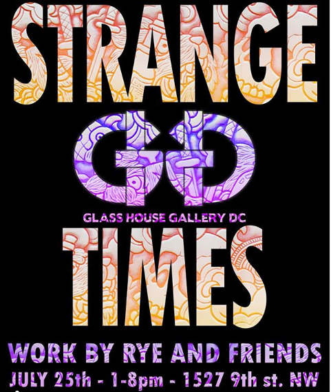 Glass House Gallery DC Strange Times Event (DC) July 25 2020