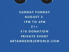 Art & Edible World Sunday Funday (DC) August 2 2020