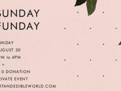 Art & Edible World Sunday Funday (DC) August 30 2020