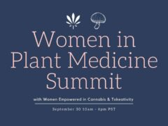 Women in Plant Medicine Virtual Summit (online) September 30 2020