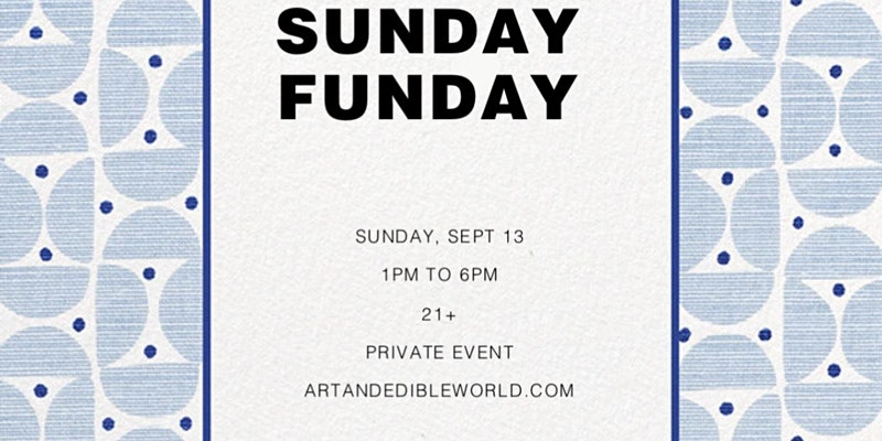 Art & Edible World Sunday (DC) September 13 2020