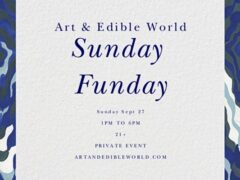Art & Edible World Sunday (DC) September 27 2020