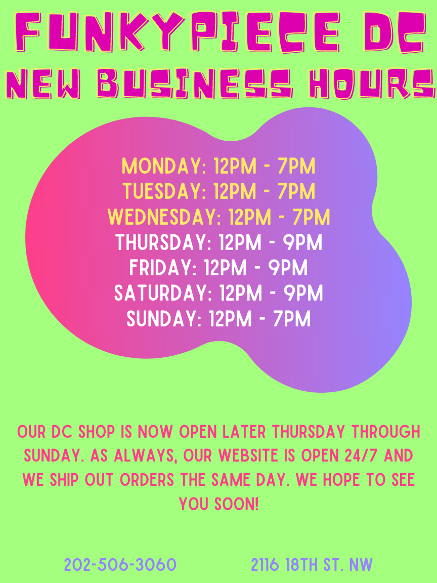 FunkyPiece DC New Extended Weekend Hours!