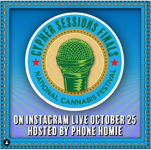 National Cannabis Festival Cypher Session Finals (online) October 25 2020