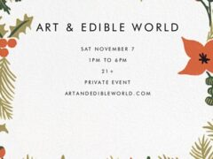 Art & Edible World Saturday (DC) November 7 2020