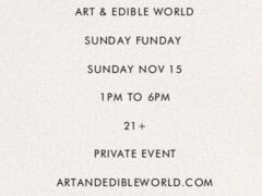 Art & Edible World Sunday (DC) November 15 2020