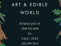 Art & Edible World Sunday (DC) January 10 2020